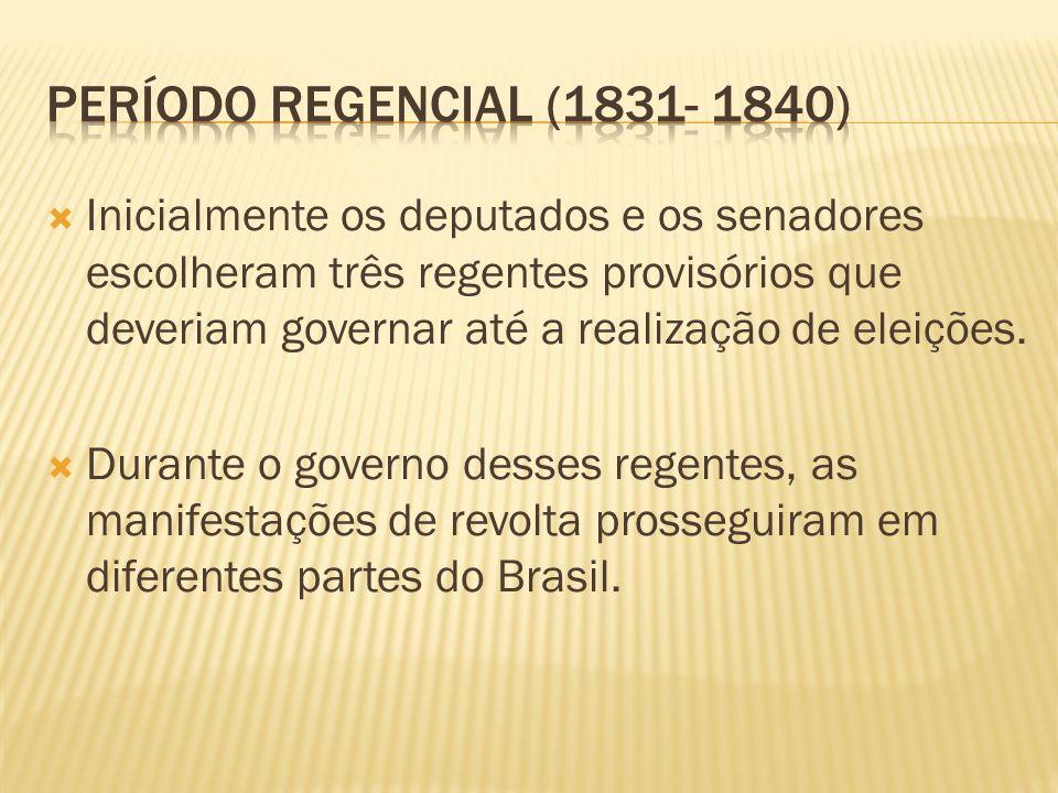 Período regencial (1831- 1840)