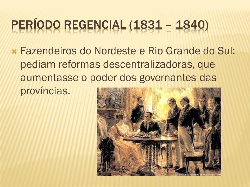 Período regencial (1831 – 1840)