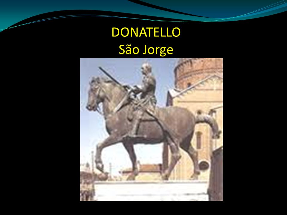 DONATELLO São Jorge
