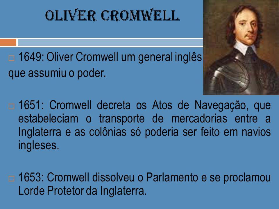 OLIVER CROMWELL 1649: Oliver Cromwell um general inglês