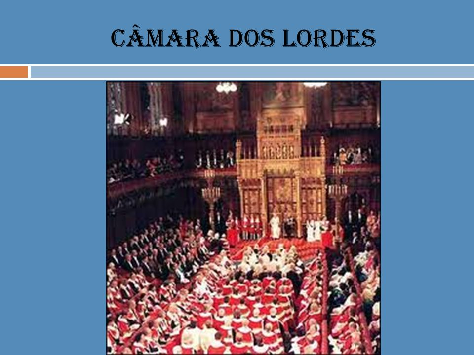 CÂMARA DOS LORDES
