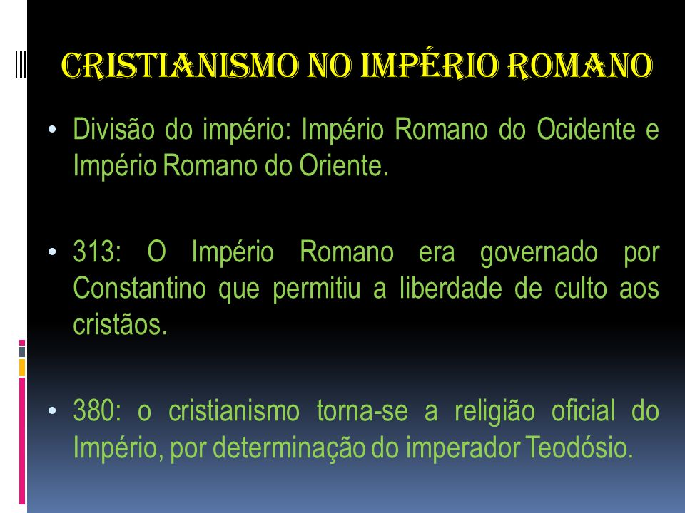 CRISTIANISMO NO IMPÉRIO ROMANO