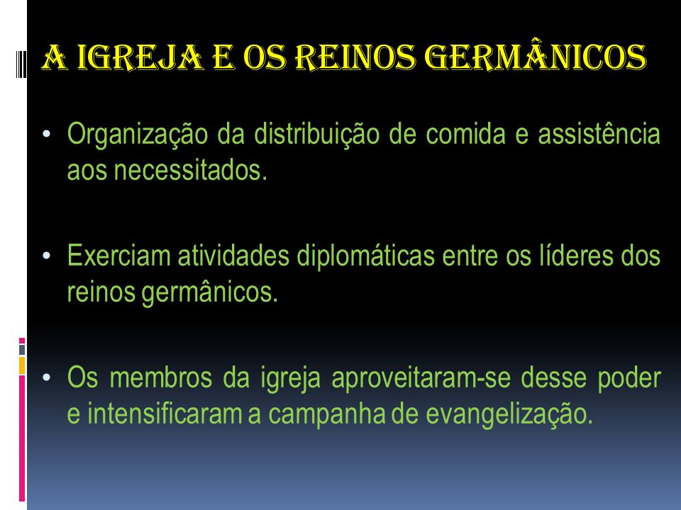 A IGREJA E OS REINOS GERMÂNICOS