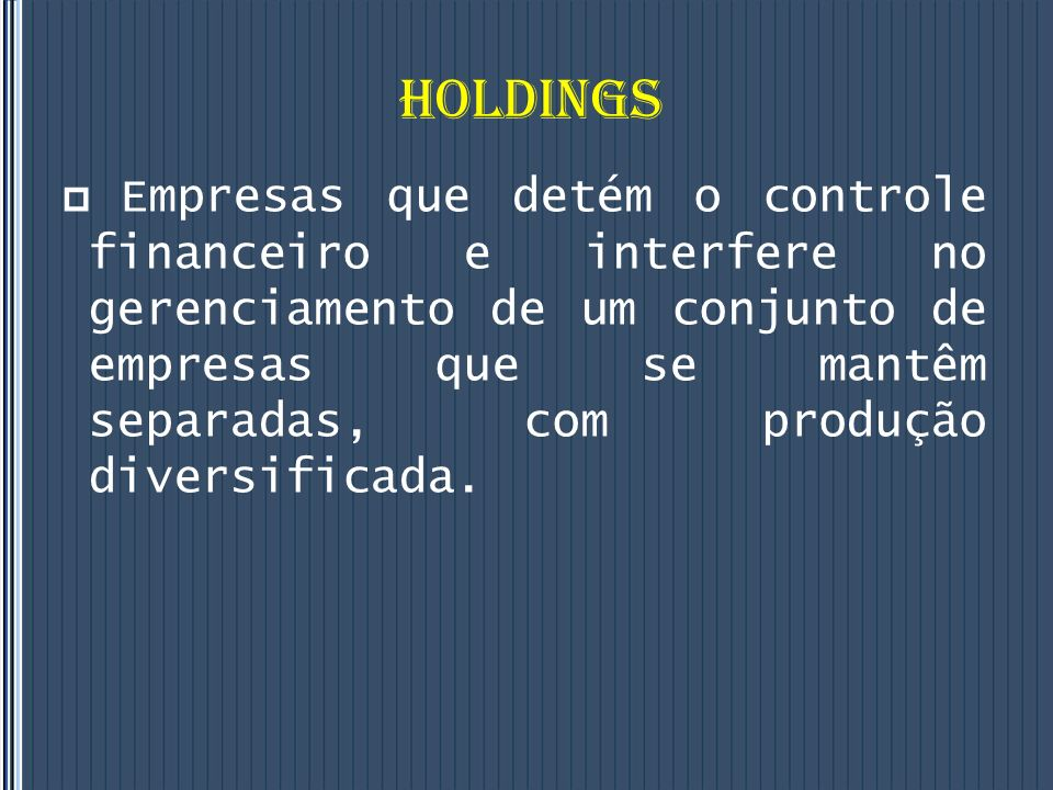 HOLDINGS