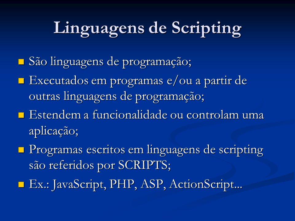 Linguagens de Scripting