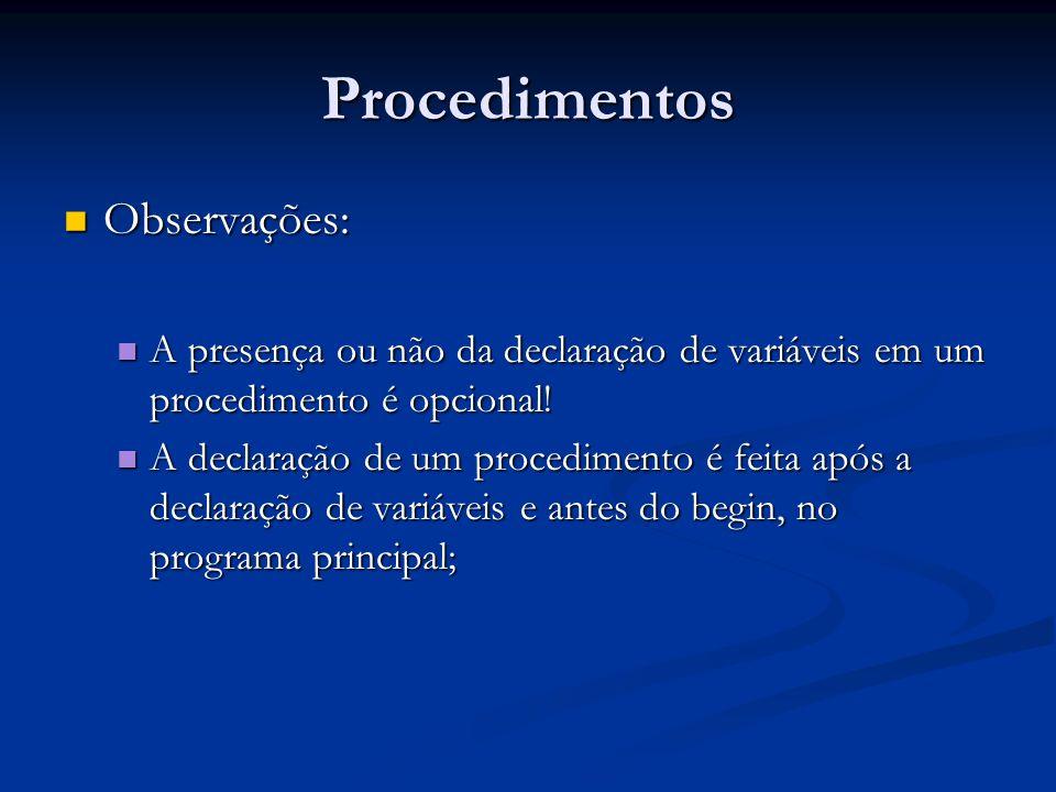 Procedimentos Observações: