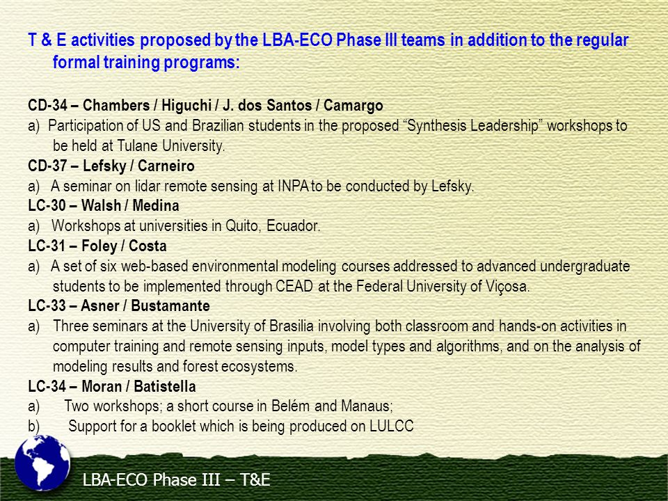 T & E activities proposed by the LBA-ECO Phase III teams in addition to the regular formal training programs:
