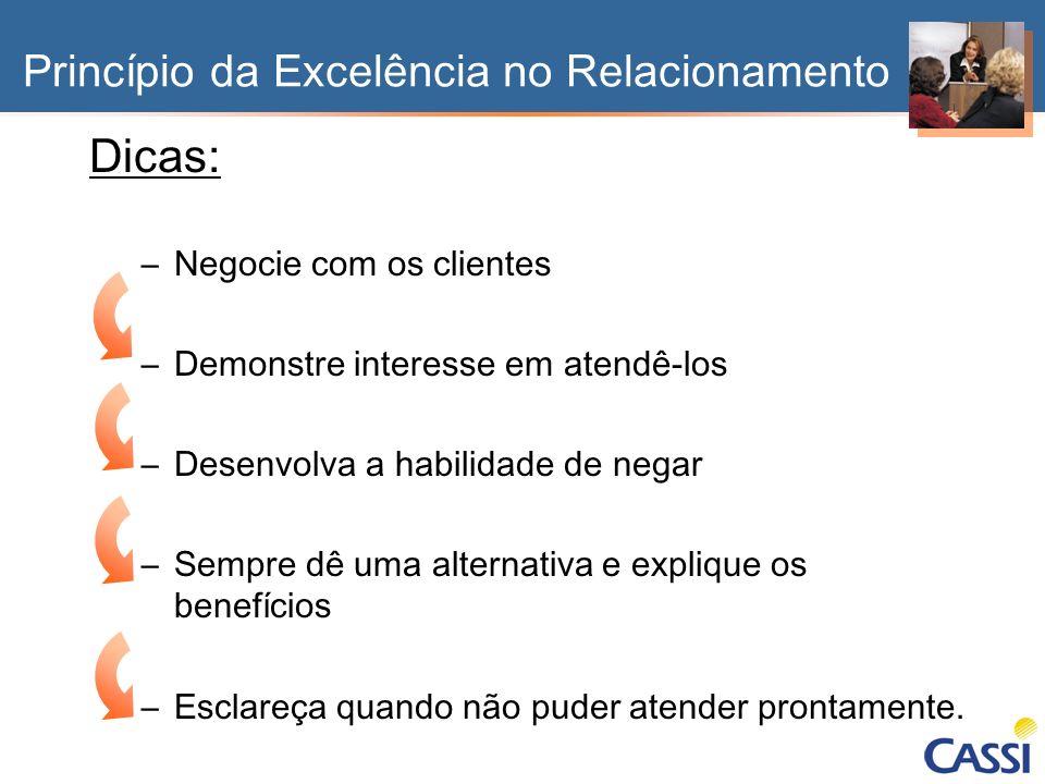 Dicas: Princípio da Excelência no Relacionamento