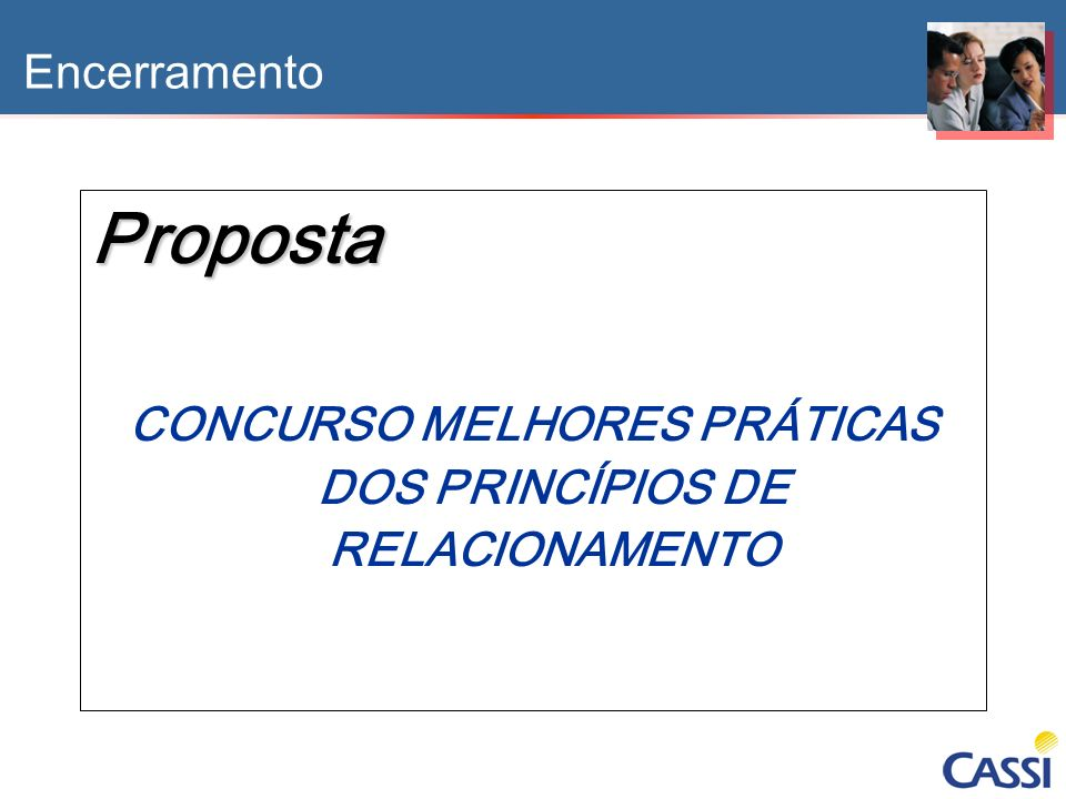 CONCURSO MELHORES PRÁTICAS DOS PRINCÍPIOS DE RELACIONAMENTO