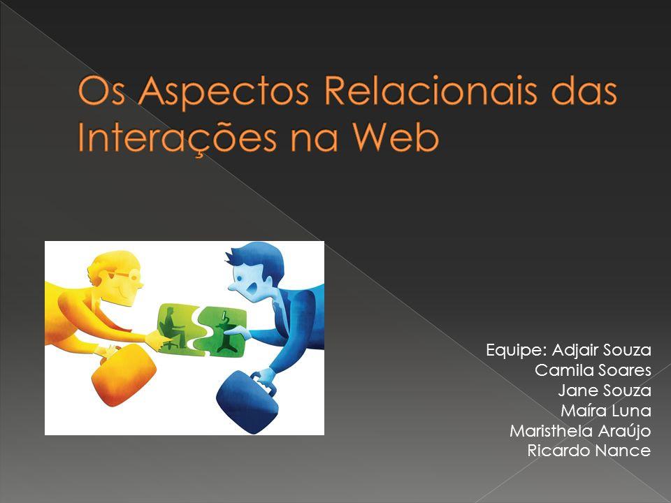 Os Aspectos Relacionais das Interações na Web