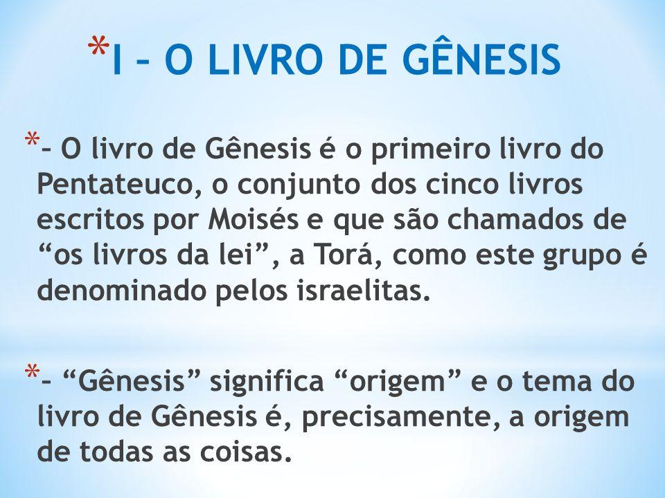 I – O LIVRO DE GÊNESIS