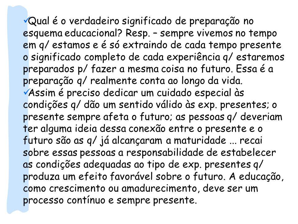 Qual é o verdadeiro significado de preparação no esquema educacional