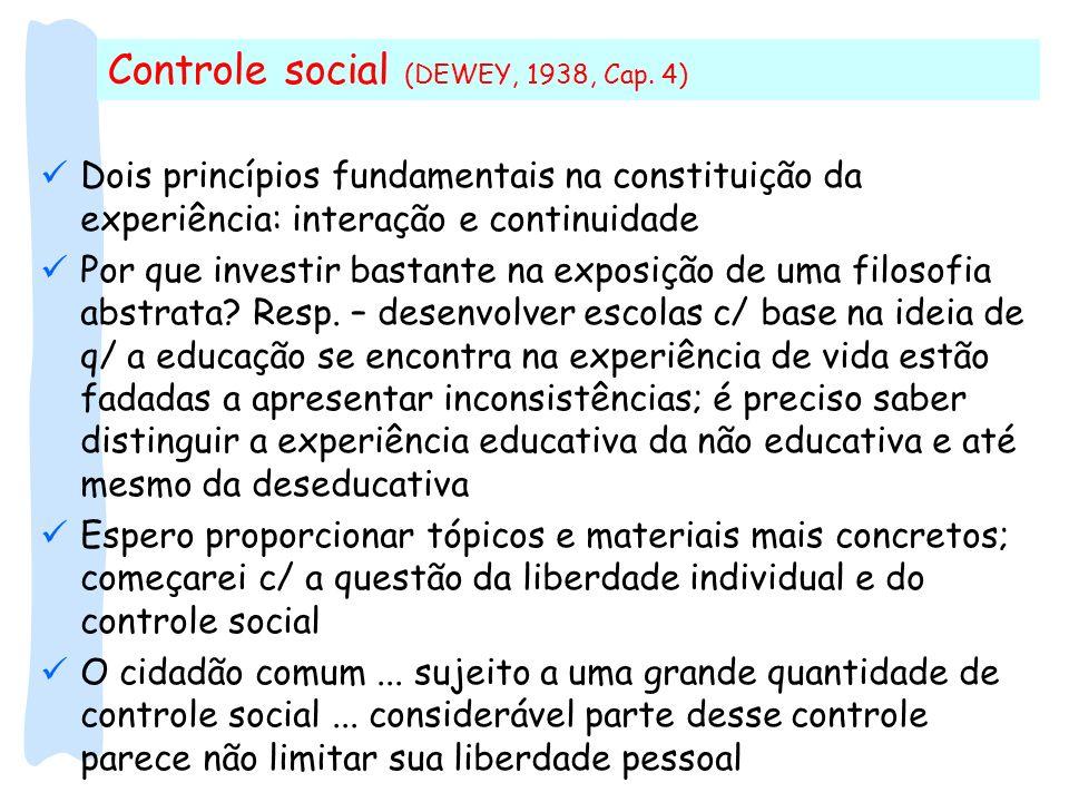 Controle social (DEWEY, 1938, Cap. 4)
