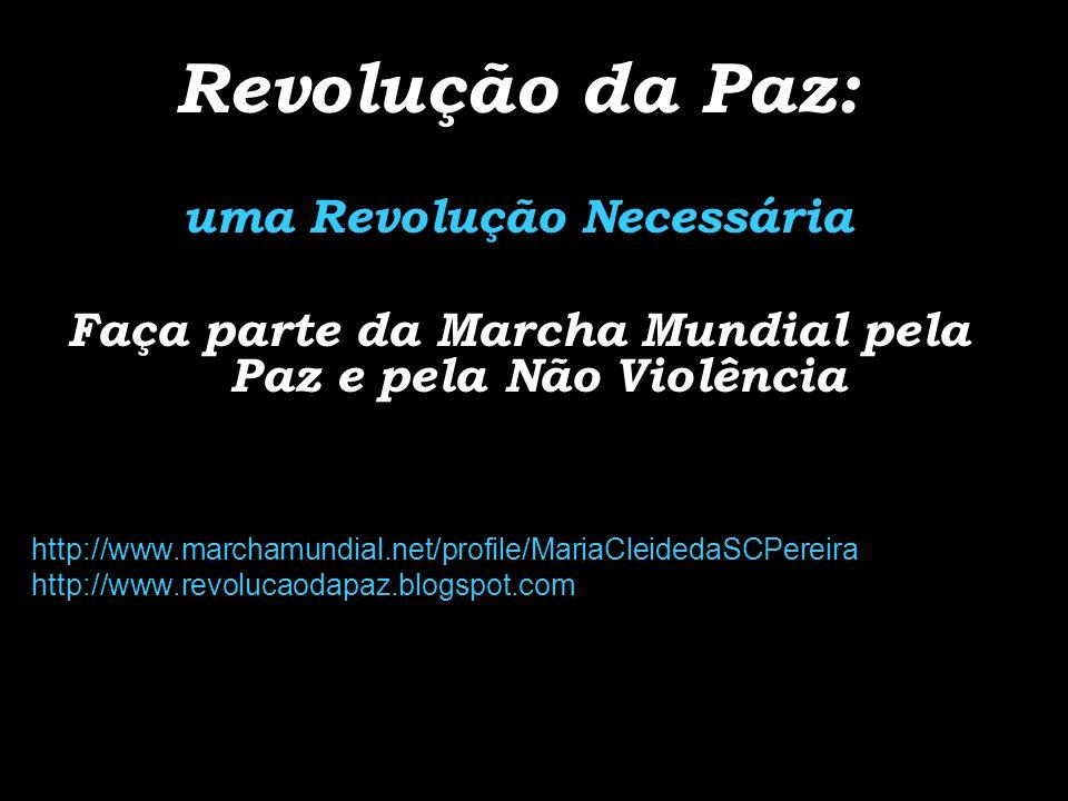 Revolução da Paz: uma Revolução Necessária