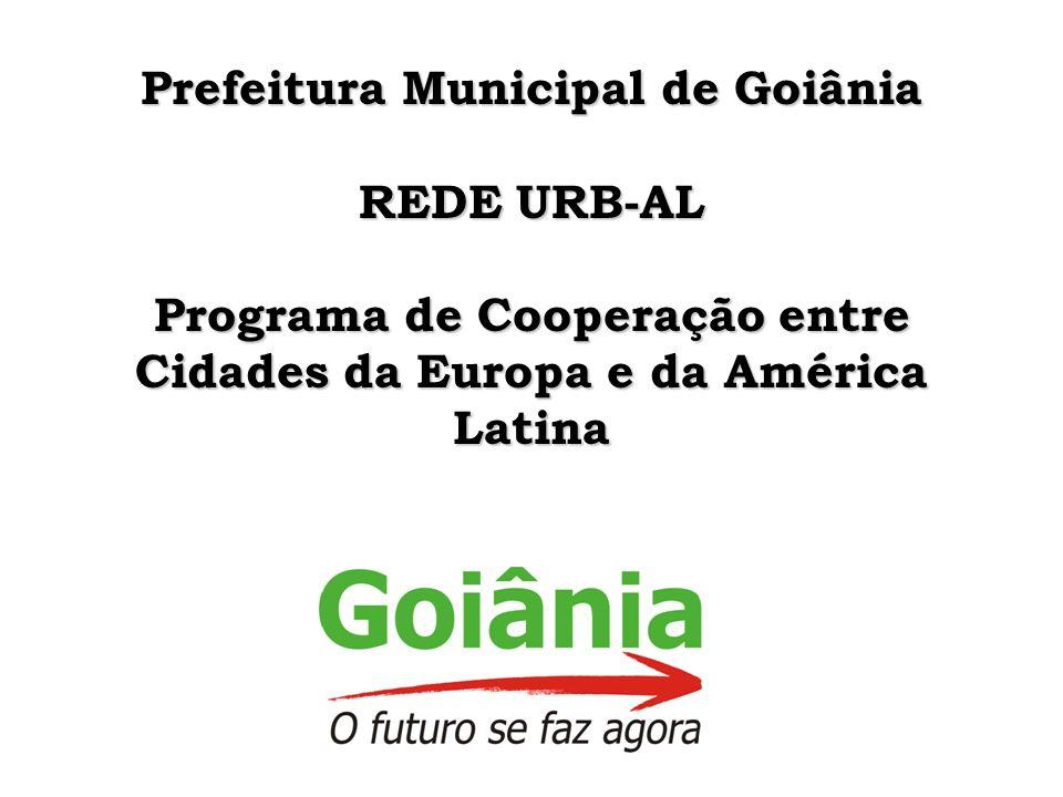 Prefeitura Municipal de Goiânia REDE URB-AL