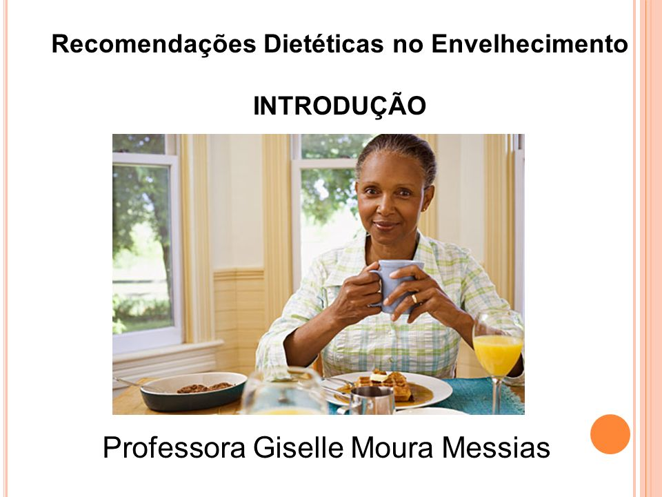 Recomendações Dietéticas no Envelhecimento