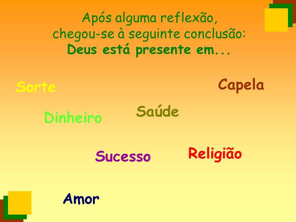 Capela Sorte Saúde Dinheiro Religião Sucesso Amor
