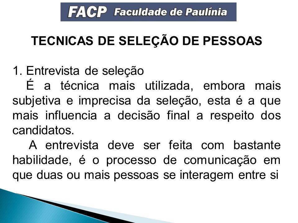 TECNICAS DE SELEÇÃO DE PESSOAS