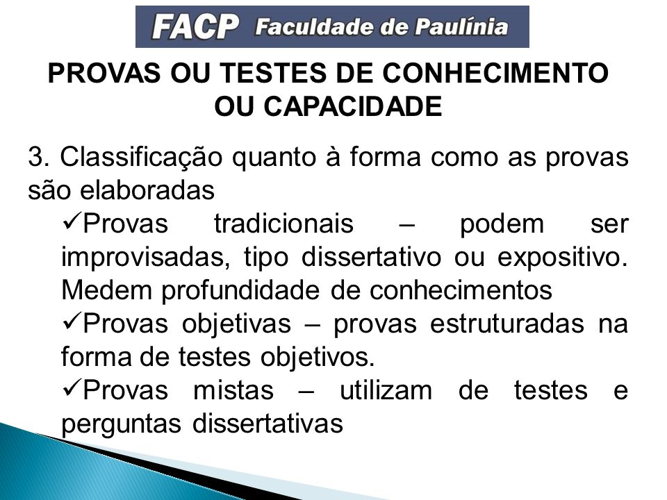 PROVAS OU TESTES DE CONHECIMENTO OU CAPACIDADE