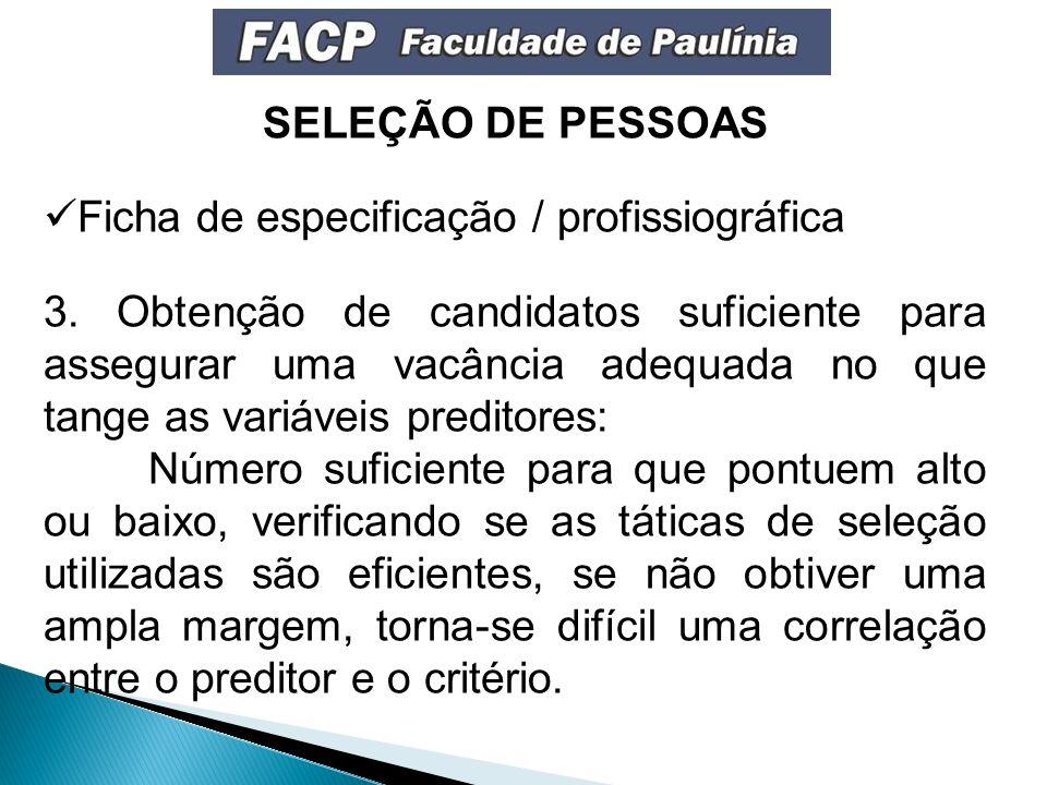 SELEÇÃO DE PESSOAS Ficha de especificação / profissiográfica.