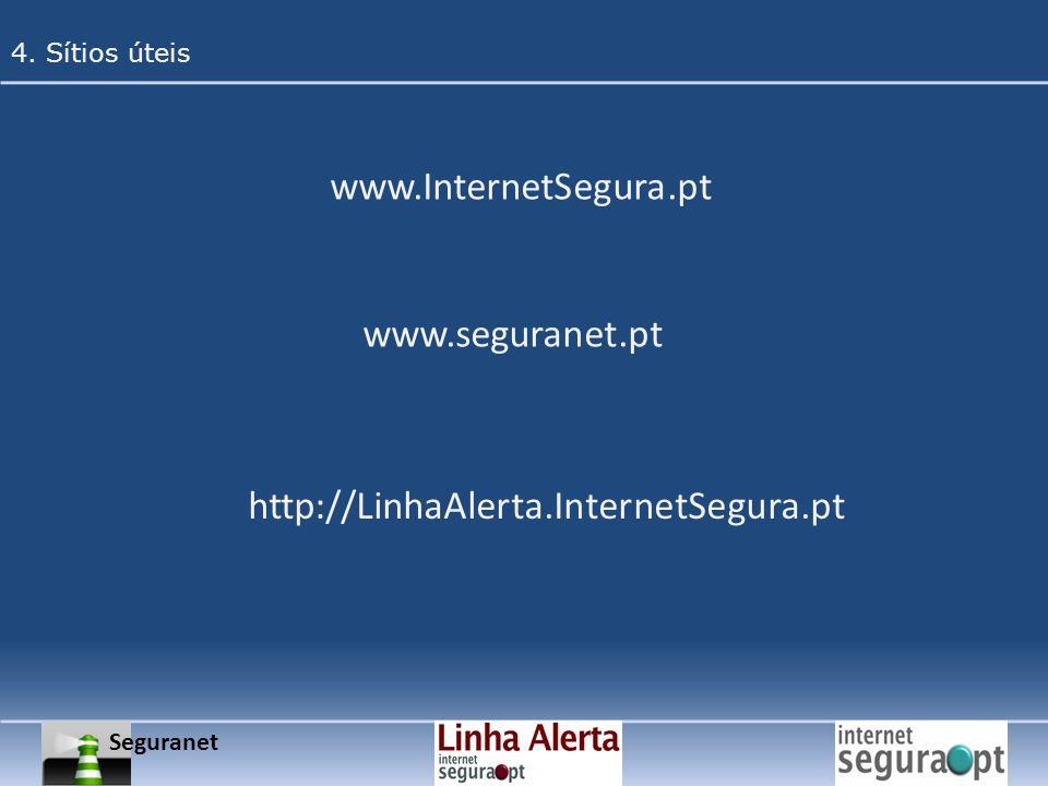 www.InternetSegura.pt www.seguranet.pt