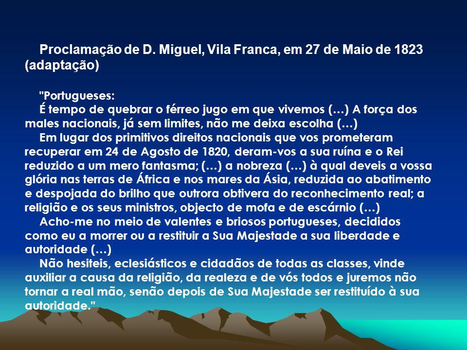 Proclamação de D. Miguel, Vila Franca, em 27 de Maio de 1823 (adaptação)