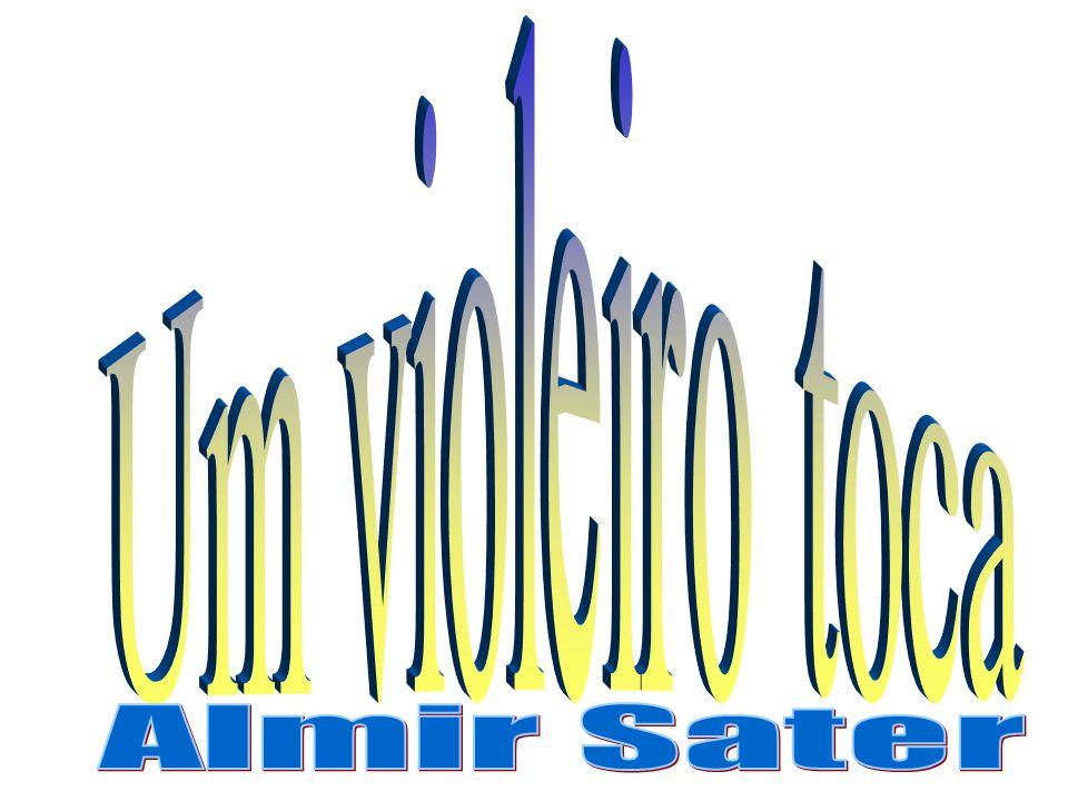Um violeiro toca Almir Sater