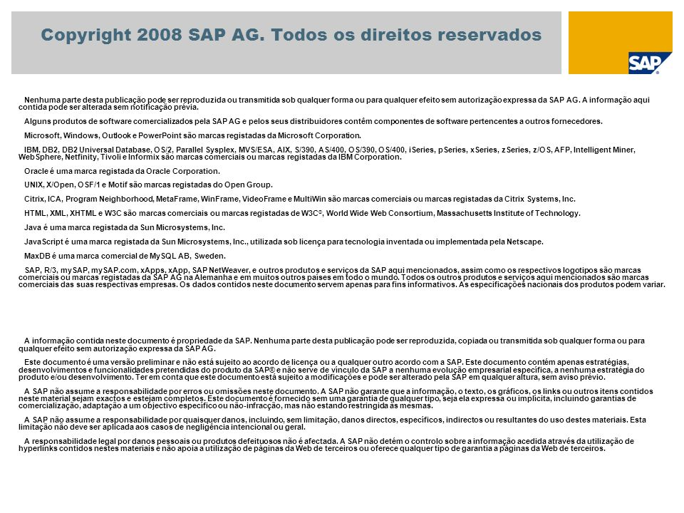 Copyright 2008 SAP AG. Todos os direitos reservados