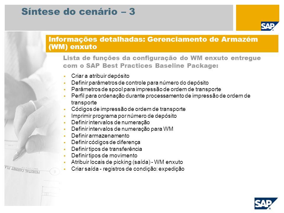 Síntese do cenário – 3 Informações detalhadas: Gerenciamento de Armazém (WM) enxuto.