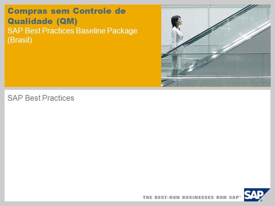 Compras sem Controle de Qualidade (QM) SAP Best Practices Baseline Package (Brasil)