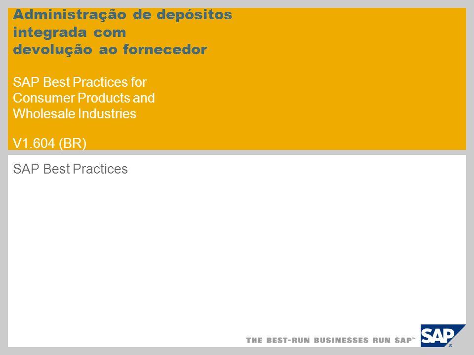 Administração de depósitos integrada com devolução ao fornecedor SAP Best Practices for Consumer Products and Wholesale Industries V1.604 (BR)