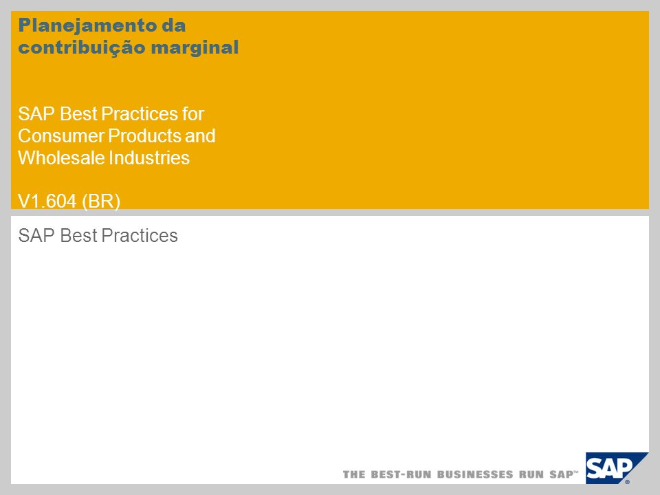 Planejamento da contribuição marginal SAP Best Practices for Consumer Products and Wholesale Industries V1.604 (BR)
