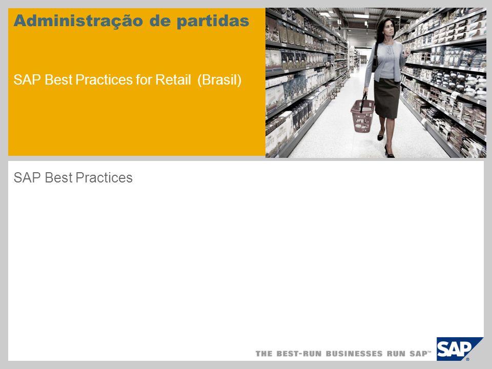 Administração de partidas SAP Best Practices for Retail (Brasil)