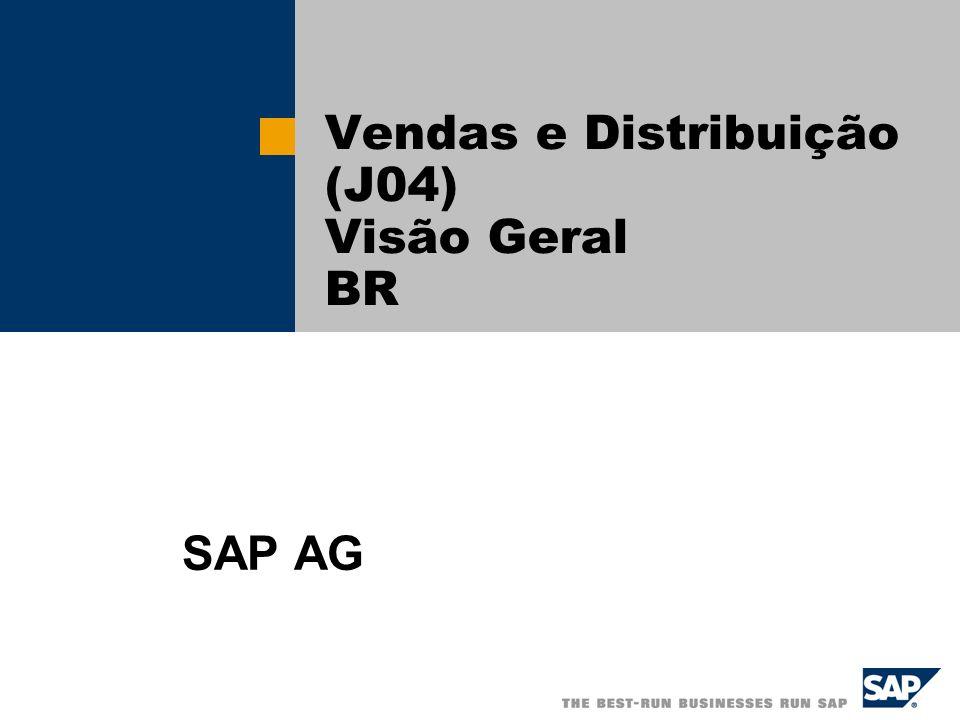 Vendas e Distribuição (J04) Visão Geral BR