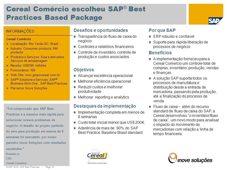 Cereal Comércio escolheu SAP® Best Practices Based Package
