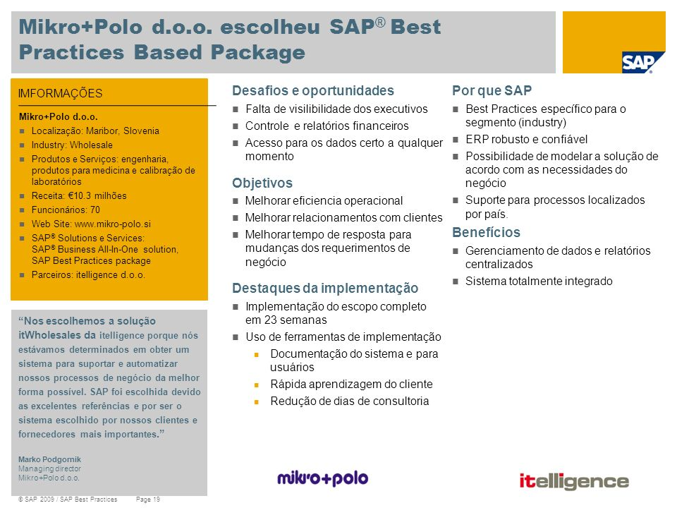Mikro+Polo d.o.o. escolheu SAP® Best Practices Based Package