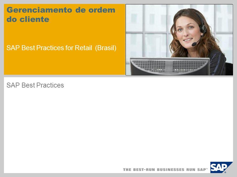 Gerenciamento de ordem do cliente SAP Best Practices for Retail (Brasil)