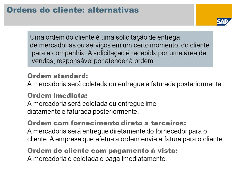 Ordens do cliente: alternativas