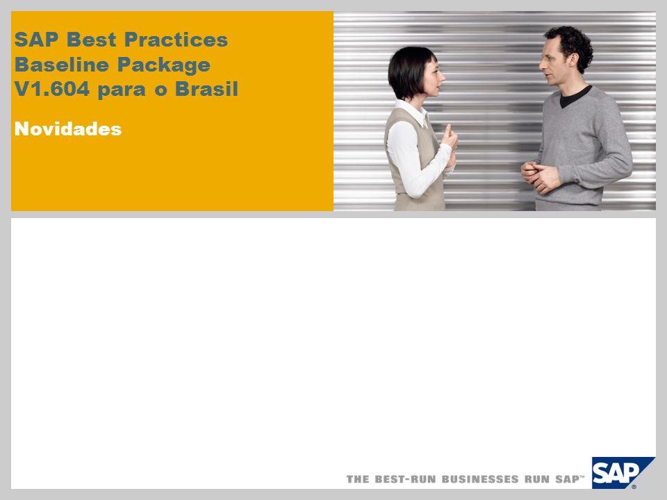 SAP Best Practices Baseline Package V1.604 para o Brasil Novidades