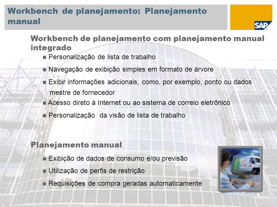 Workbench de planejamento: Planejamento manual