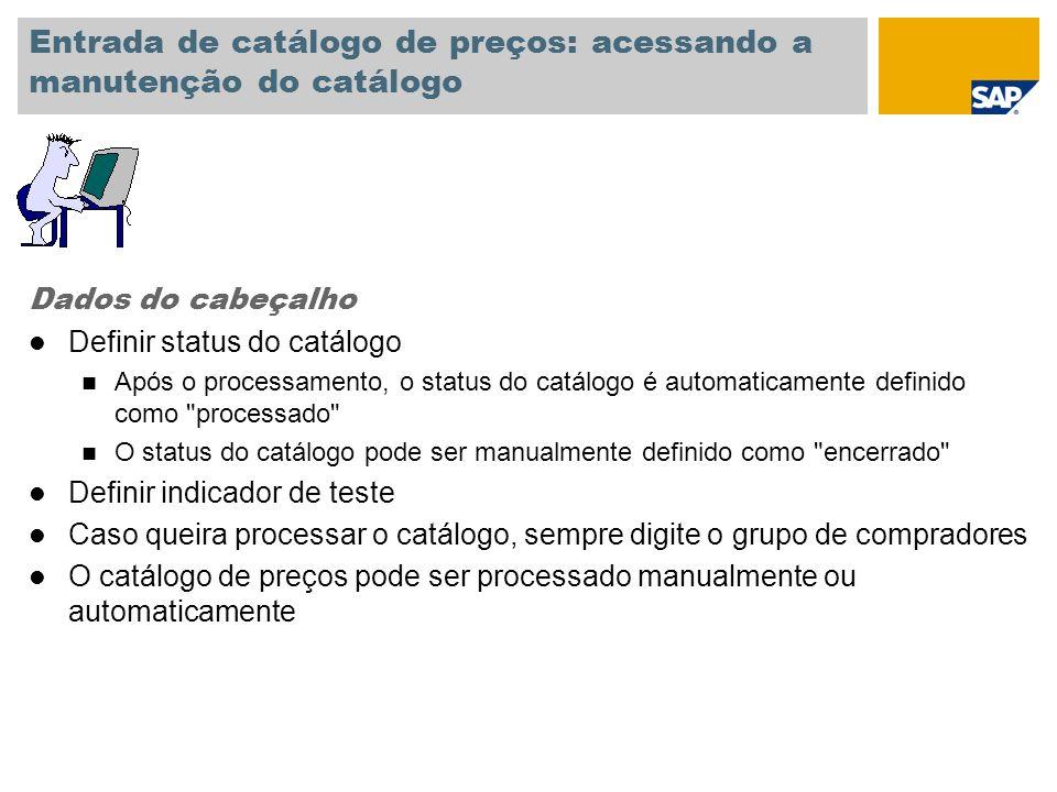 Entrada de catálogo de preços: acessando a manutenção do catálogo