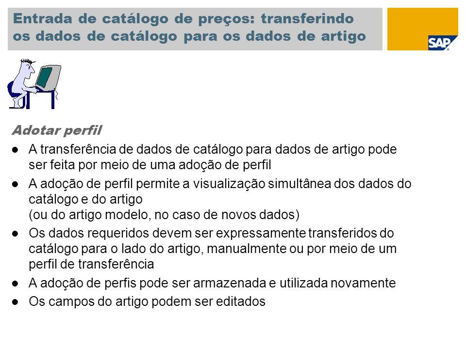 Entrada de catálogo de preços: transferindo os dados de catálogo para os dados de artigo
