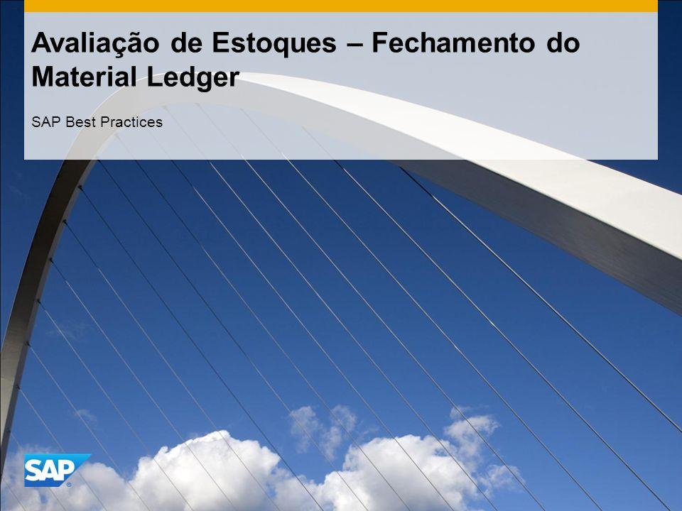 Avaliação de Estoques – Fechamento do Material Ledger