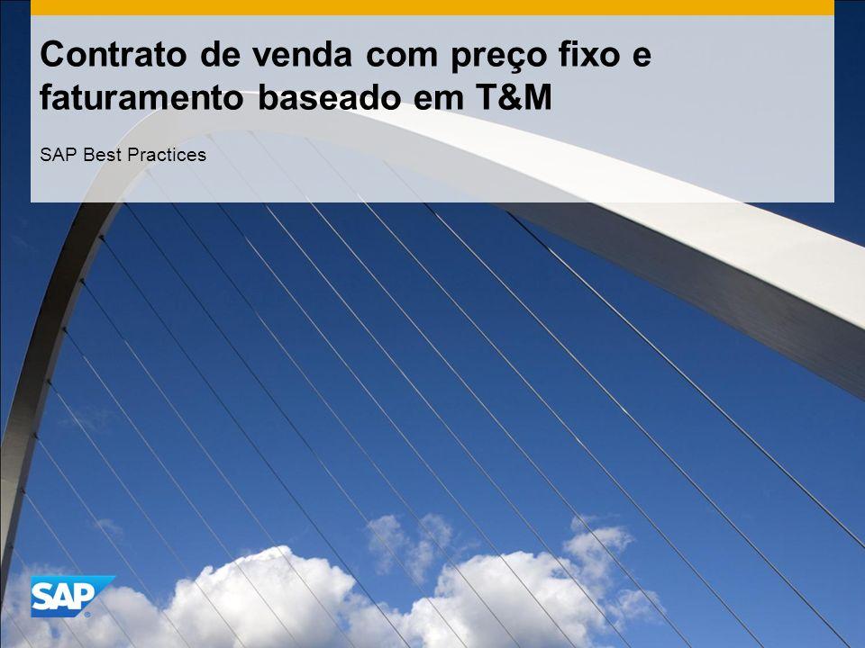 Contrato de venda com preço fixo e faturamento baseado em T&M