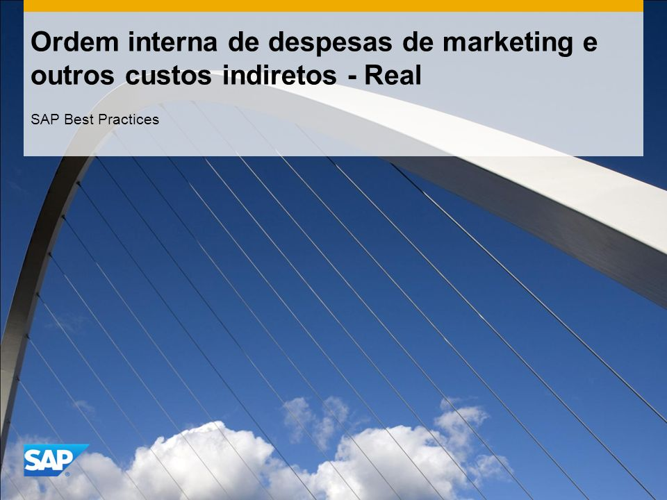 Ordem interna de despesas de marketing e outros custos indiretos - Real