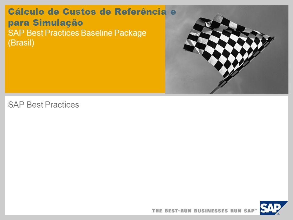 Cálculo de Custos de Referência e para Simulação SAP Best Practices Baseline Package (Brasil)