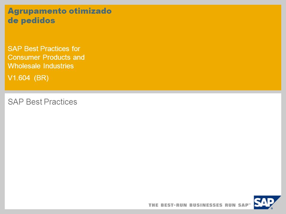Agrupamento otimizado de pedidos SAP Best Practices for Consumer Products and Wholesale Industries V1.604 (BR)