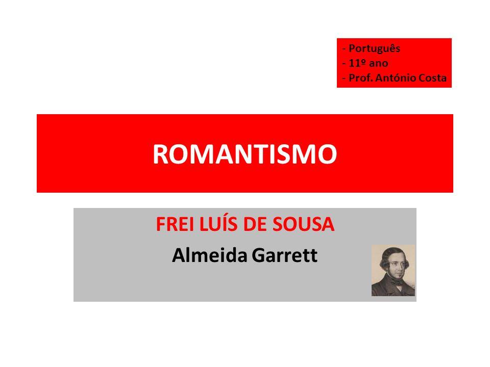 FREI LUÍS DE SOUSA Almeida Garrett