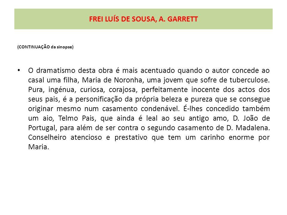 FREI LUÍS DE SOUSA, A. GARRETT