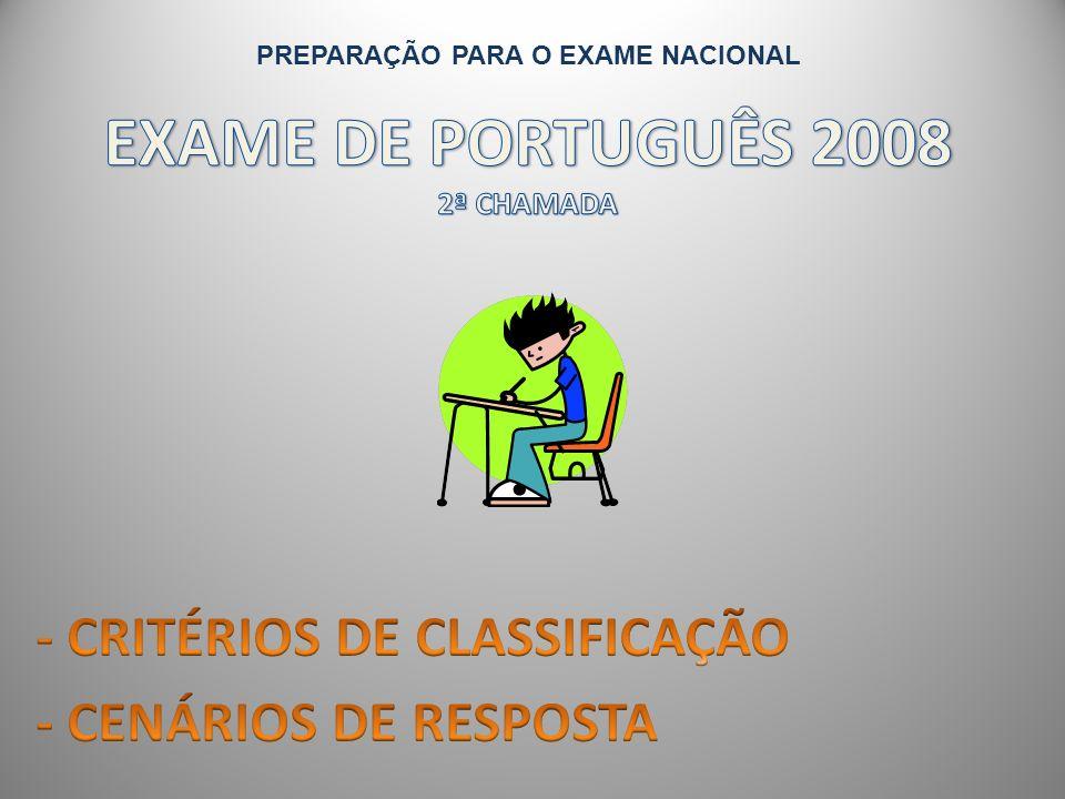 EXAME DE PORTUGUÊS 2008 2ª CHAMADA